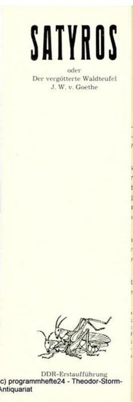Theater Anklam, Peter Konwitschny, Ulrich Schreiber Programmheft SATYROS oder Der vergötterte Waldteufel. DDR-Erstaufführung. Premiere am 20. September 1980 im Club. Spielzeit 1980 / 81 Heft 8