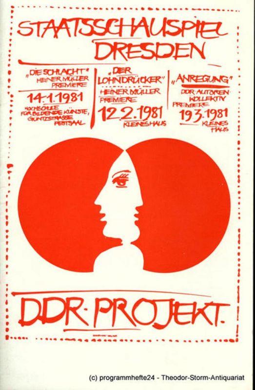 Staatsschauspiel Dresden, Staatstheater Dresden, Peter Reichel, Karla Kochta, Ekkehard Walter Programmheft Heiner Müller: DIE SCHLACHT. DDR-Projekt Teil I. Premiere am 14. Januar 1981