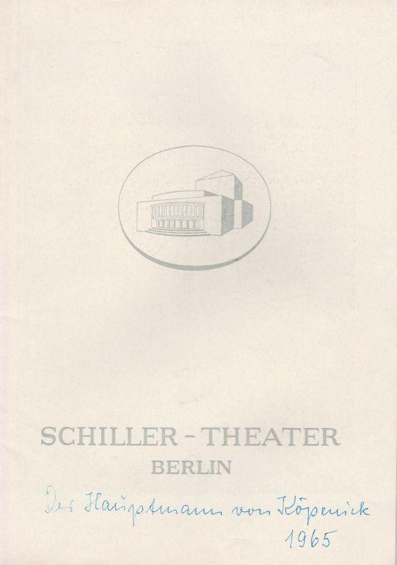 Schiller Theater Berlin, Boleslaw Barlog, Albert Beßler Programmheft Der Hauptmann von Köpenick von Carl Zuckmayer. Spielzeit 1964 / 65 Heft 152