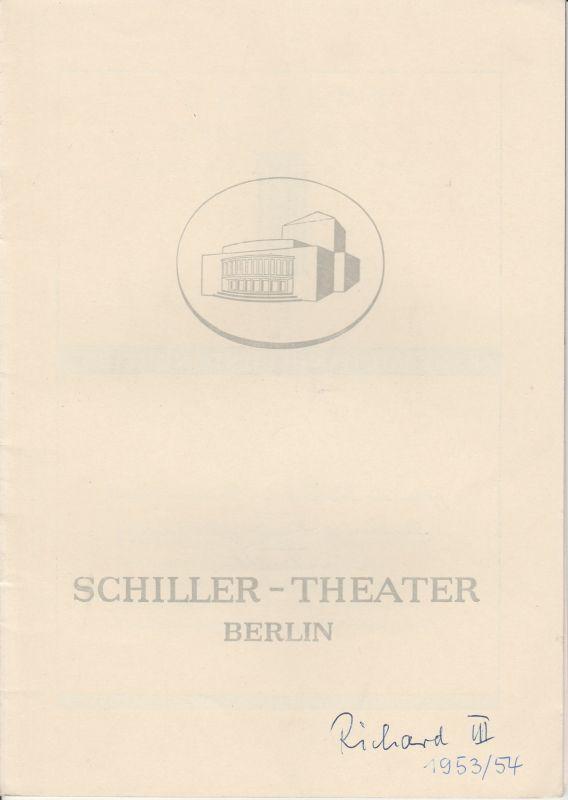 Schiller Theater Berlin, Boleslaw Barlog, Albert Beßler Programmheft RICHARD III. Schauspiel von William Shakespeare. Spielzeit 1953 / 54 Heft 32