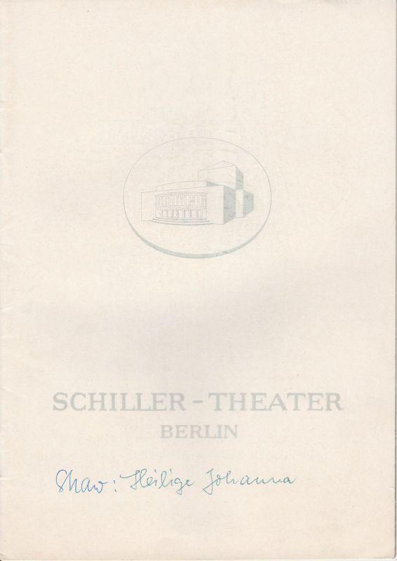 Schiller Theater Berlin, Boleslaw Barlog, Albert Beßler Programmheft Die heilige Johanna. Von Bernard Shaw. Spielzeit 1962 / 63 Heft 120