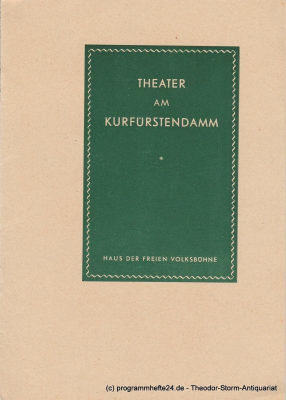 Theater am Kurfürstendamm, Siegfried Mestriepke, Oscar Fritz Schuh Programmheft Karl XII. Schauspiel von August Strindberg. Premiere 7. März 1956. Spielzeit 1955 / 1956