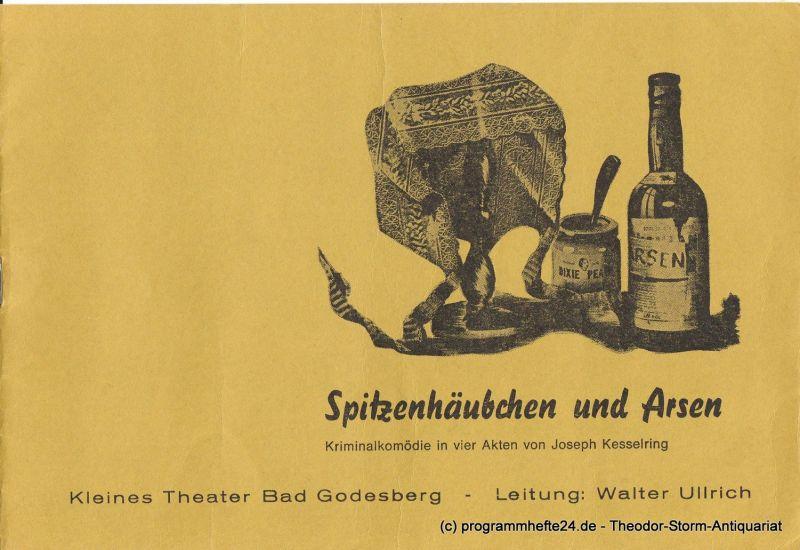 Kleines Theater Bad Godesberg, Walter Ullrich Programmheft Spitzenhäubchen und Arsen. Kriminalkomödie von Joseph Kesselring. Heft 5 Spielzeit 1975 / 76 0