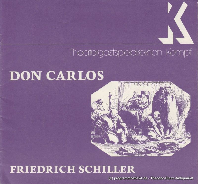 Theatergastspieldirektion Kempf Programmheft DON CARLOS. Infant von Spanien. Ein dramatisches Gedicht von Friedrich Schiller