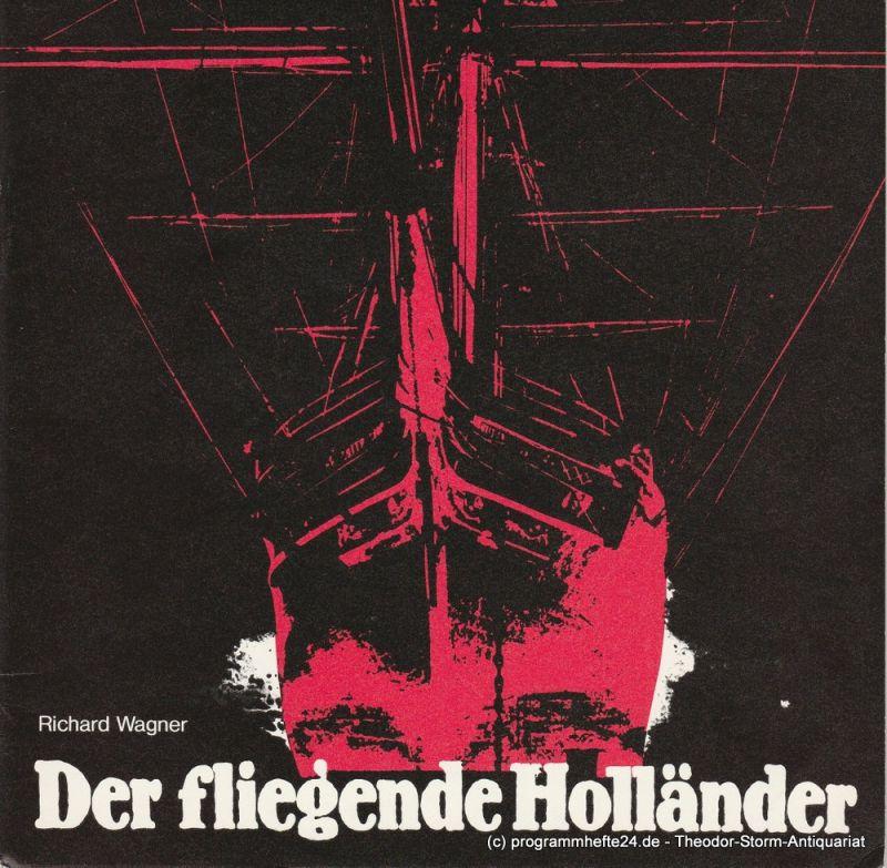 Niedersächsische Staatstheater Hannover, Opernhaus, Hans-Peter Lehmann Programmheft Der fliegende Holländer. Heft 6 - 80/81