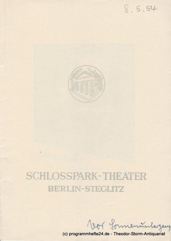 Schlosspark – Theater Berlin-Steglitz, Boleslaw Barlog Programmheft Vor Sonnenaufgang. Schauspiel von Gerhart Hauptmann. Spielzeit 1953 / 54 Heft 30
