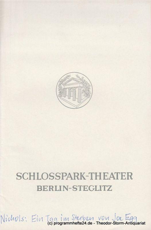 Schlosspark – Theater Berlin-Steglitz, Boleslaw Barlog Programmheft Ein Tag im Sterben von Joe Egg. 23. September 1968 Spielzeit 1968 / 69