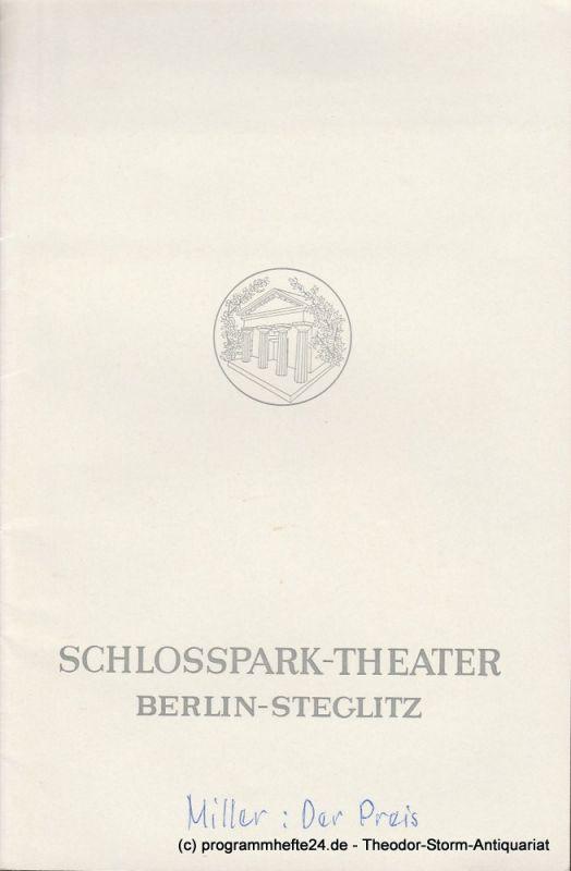 Schlosspark – Theater Berlin-Steglitz, Boleslaw Barlog Programmheft Der Preis. Schauspiel von Arthur Miller. Spielzeit 1967 / 68