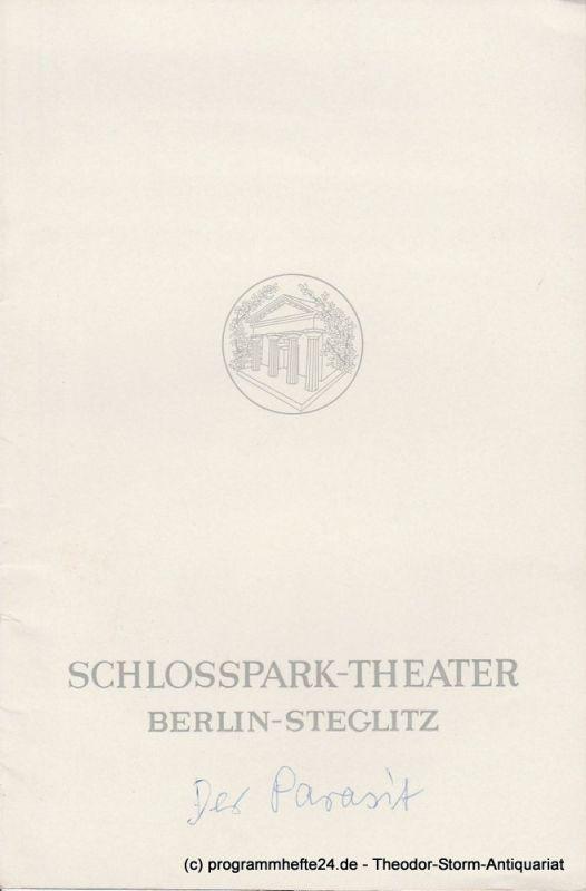 Schlosspark – Theater Berlin-Steglitz, Boleslaw Barlog Programmheft Der Parasit. Ein Lustspiel von Friedrich Schiller nach Picard. Spielzeit 1966 / 67