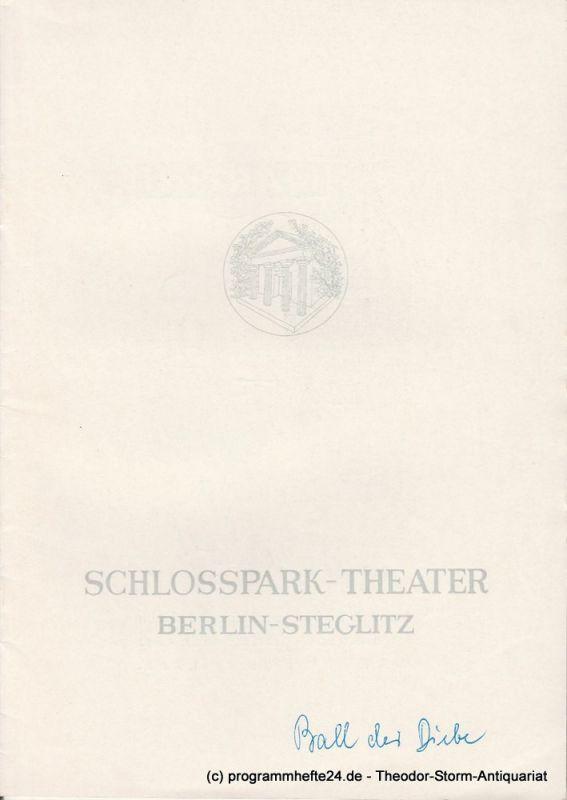 Schlosspark – Theater Berlin-Steglitz, Boleslaw Barlog Programmheft Der Ball der Diebe. Ballettkomödie von Jean Anouilh. Spielzeit 1963 / 64 Heft 117