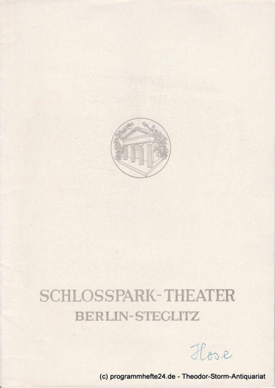 Schlosspark – Theater Berlin-Steglitz, Boleslaw Barlog Programmheft Die Hose von Carl Sternheim. Spielzeit 1962 / 63 Heft 112