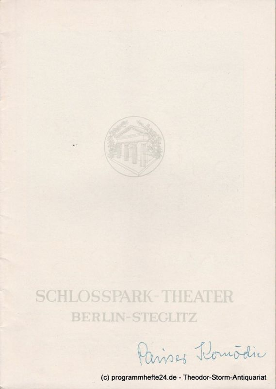 Schlosspark – Theater Berlin-Steglitz, Boleslaw Barlog Programmheft Die Pariser Komödie von William Saroyan. Spielzeit 1959 / 60 Heft 88