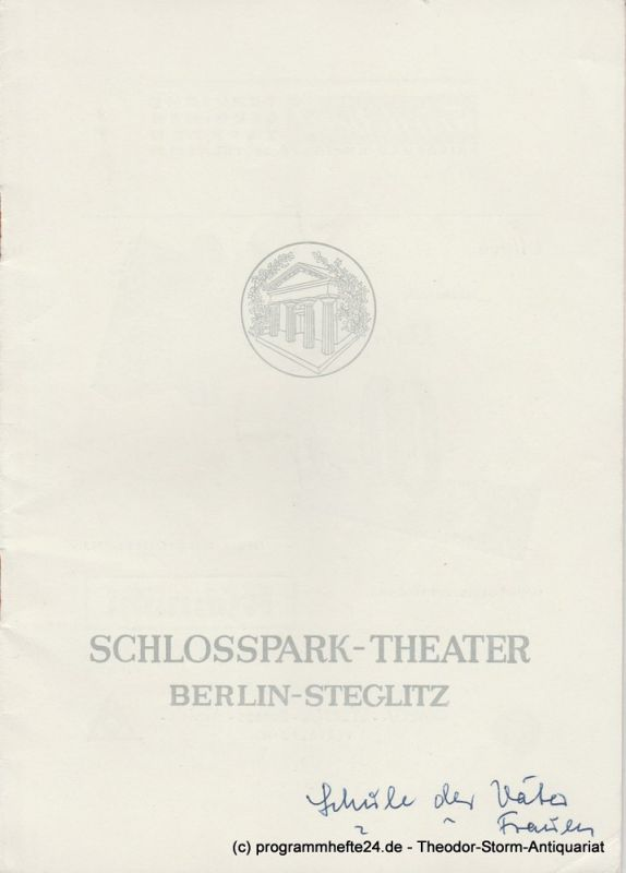 Schlosspark – Theater Berlin-Steglitz, Boleslaw Barlog Programmheft Die Schule der Väter - Die Schule der Frauen. Spielzeit 1954 / 55 Heft 43