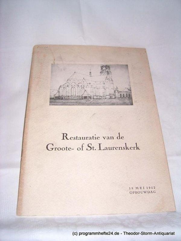 Restauratie van de Groote- of St. Laurenskerk Opbouwdag 12 Mei 1952