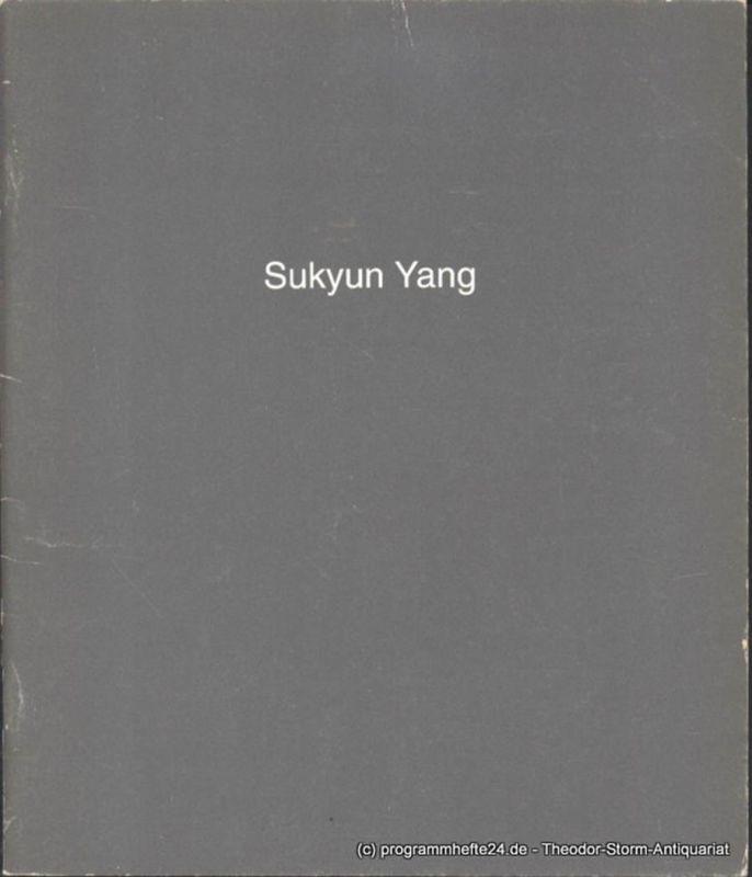 Yang Sukyun Sukyun Yang. Studiogalerie XVIII