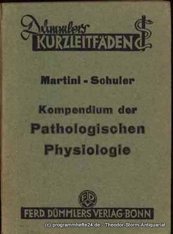 Martini Paul, Schuler Bruno Kompendium der Pathologischen Physiologie