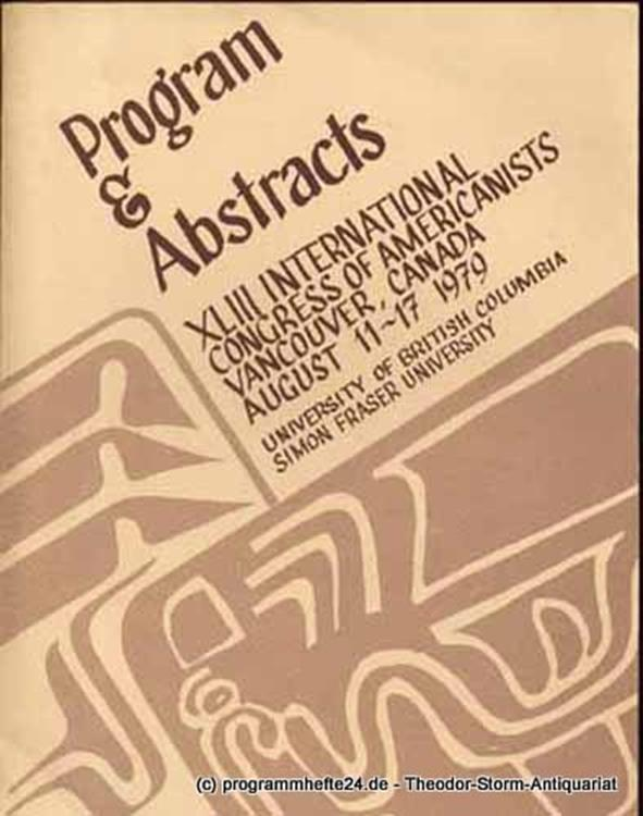 XLIII International Congress of Americanists August 11 to 17, 1979 Program and Abstracts