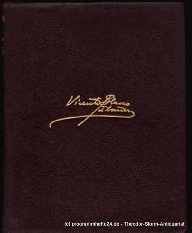 Blasco Ibanez Vicente Obras Completas Con una Nota Bibliografica Tomo I