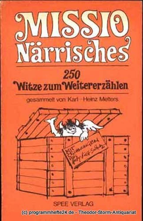 Melters Karl-Heinz Missio Närrisches. 250 Witze zum Weitererzählen