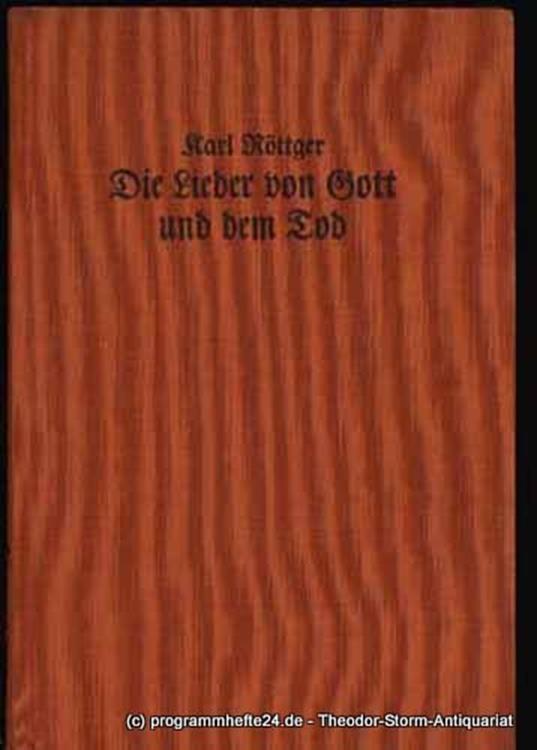 Röttger Karl Die Lieder von Gott und dem Tod