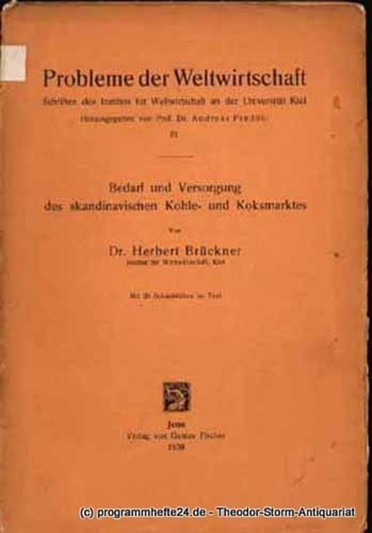 Brückner Herbert Bedarf und Versorgung des skandinavischen Kohle- und Koksmarktes