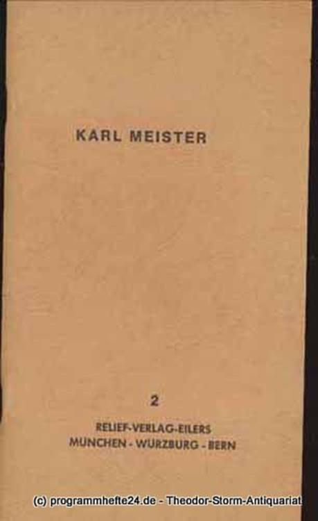 Meister Karl Bio- und Bibliografisches von und über Karl Meister 2