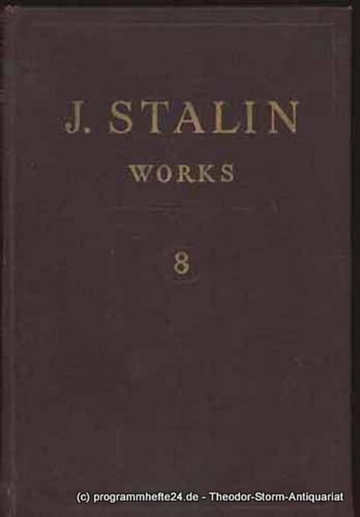 Stalin J.V. Works. Volume 8 1926 January - November