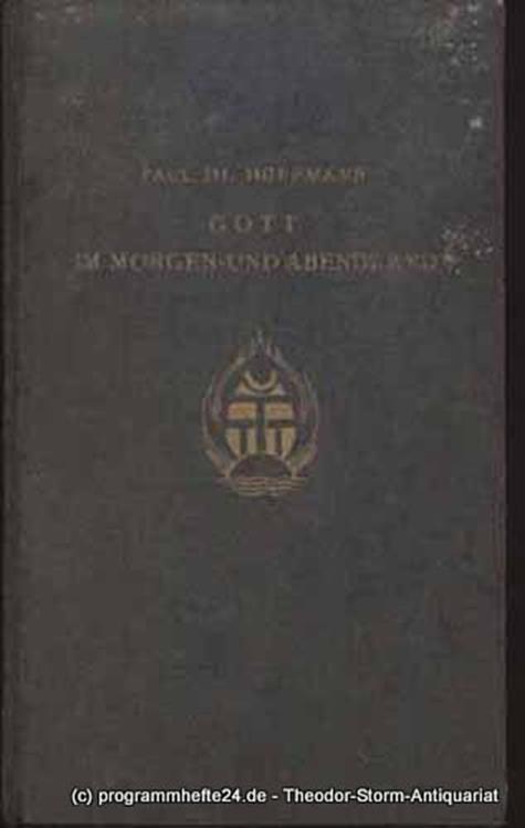 Hoffmann Paul Th. Gott im Morgen- und Abendland