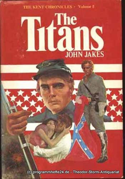 Jakes John The Titans The Kent Chronicles Volume Five