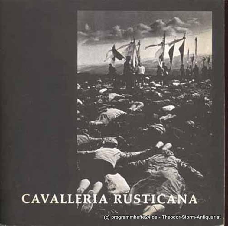 . Cavalleria Rusticana Oper in einem Aufzug und Bajazzo Drama in zwei Akten und einem Prolog