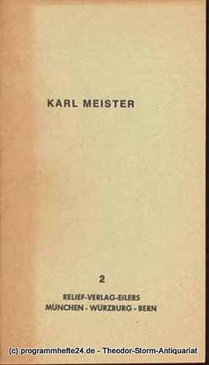 Meister Karl Bio- und Bibliographisches von und über Karl Meister 2