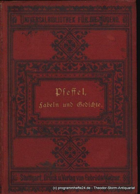Pfeffel Gottlieb Konrad Ausgewählte Fabeln und Gedichte. Mit drei Abbildungen