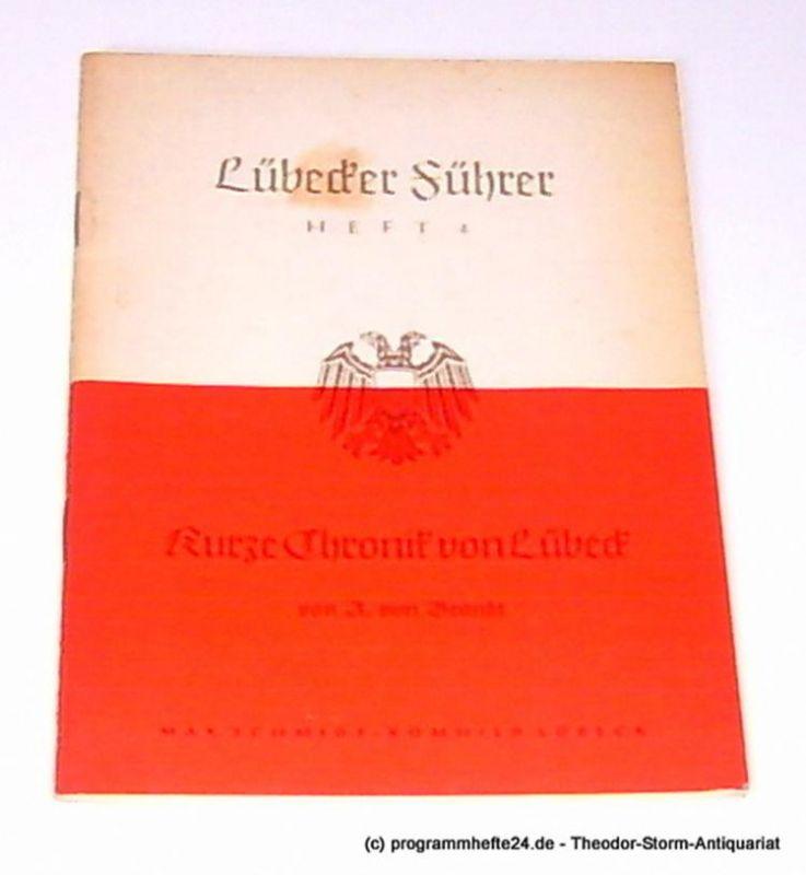 Brandt A. von Kurze Chronik von Lübeck. Ein Wegweiser durch die Geschichte der Hansestadt für Gäste und Einheimische. Lübecker Führer Heft 4