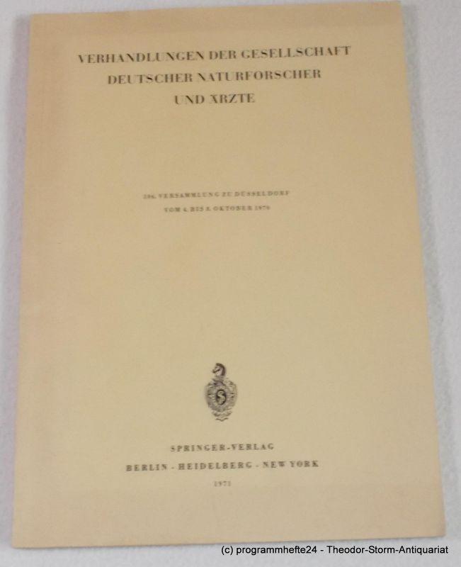 n.a. Verhandlungen der Gesellschaft Deutscher Naturforscher und Ärzte. 106. Versammlung zu Düsseldorf vom 4. bis 8. Oktober 1970