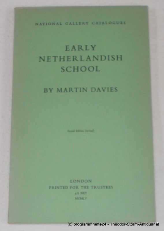 Davies Martin Early Netherlandish School. Second Edition. National Gallery Catalogues