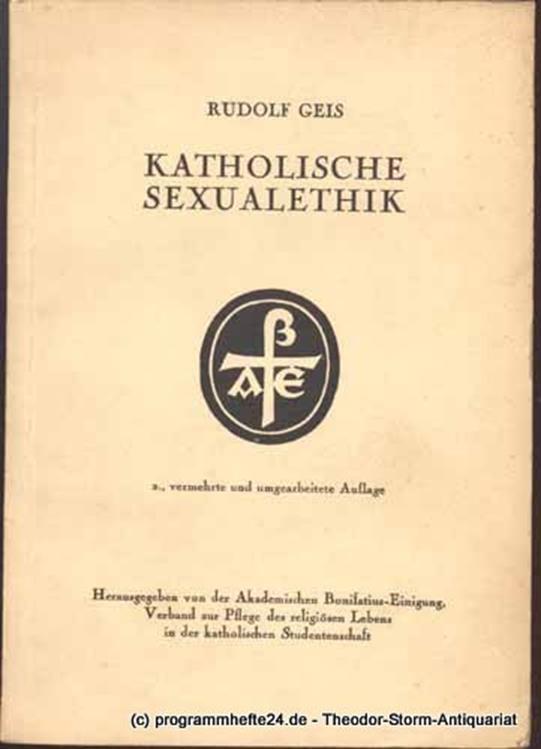Geis Rudolf Katholische Sexualethik