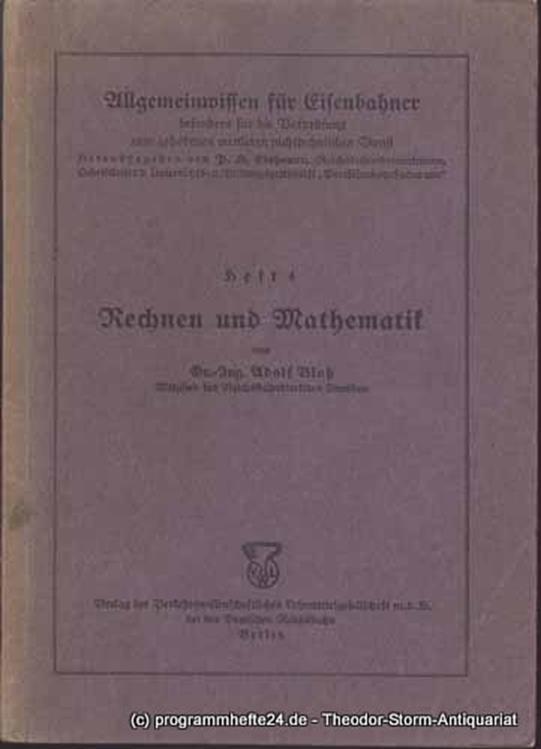 Bloß Adolf Rechnen und Mathematik. Allgemeinwissen für Eisenbahner besonders für die Vorprüfung zum gehobenen mittleren nichttechnischen Dienst Heft 4