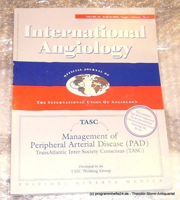 TASC Working Group, Balas P., Nicolaides A. International Angiology. Volume 19 March 2000 Suppl. 1 to issue No. 1