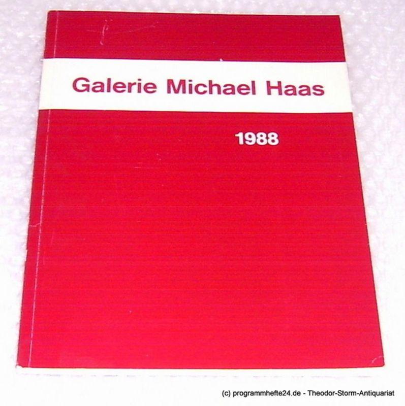 Galerie Michael Haas, Haas Anna, Haas Michael Aus den Beständen der Galerie Michael Haas 1988