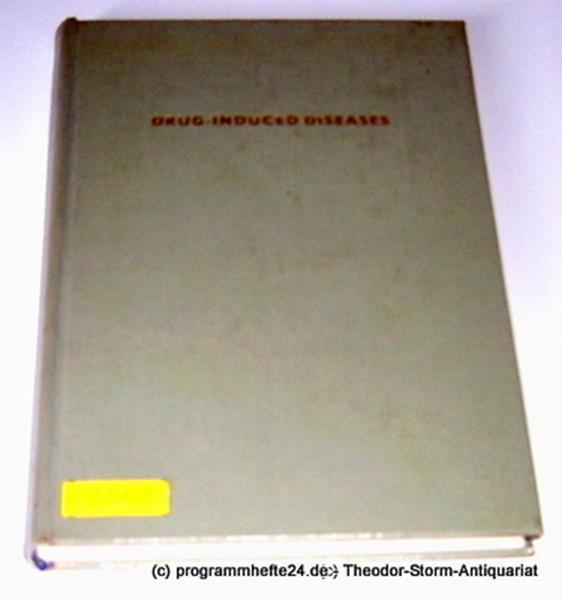 Meyler L., Peck H.M. Drug-Induced Diseases. Volume 3