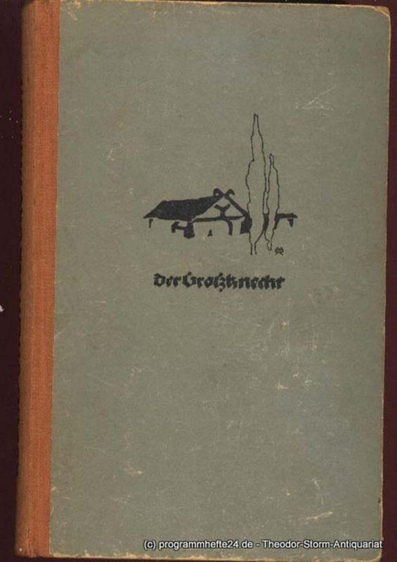 Utsch Rudolf Der Großknecht. Roman