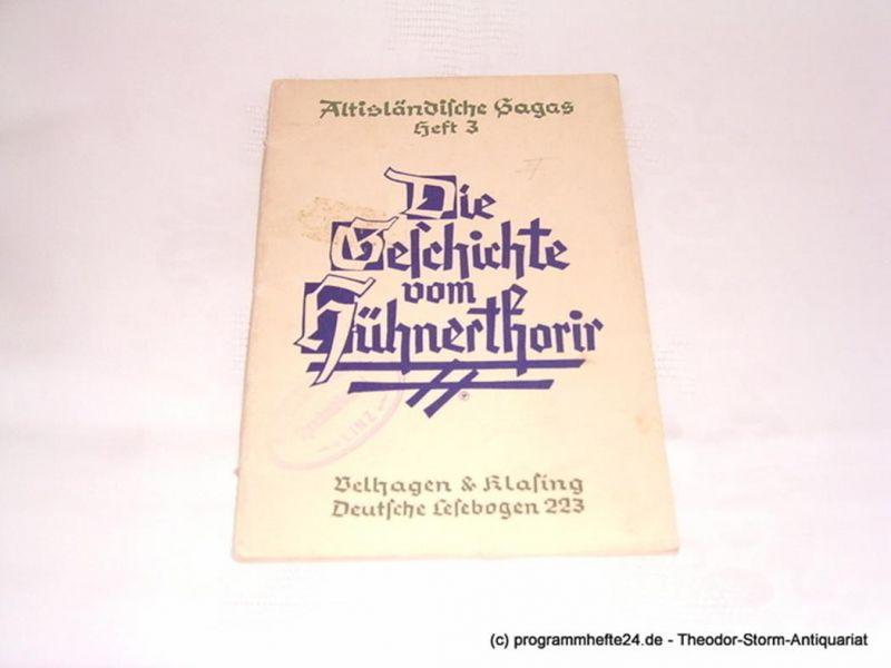 Habermann Paul Die Geschichte vom Hühnerthorir. Altisländische Sagas Heft 3