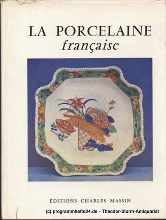 Ballu Nicole La Porcelaine francaise