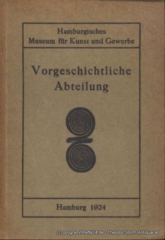 Hüseler K. Führer durch das hamburgische Museum für Kunst und Gewerbe III. Vorgeschichtliche Abteilung