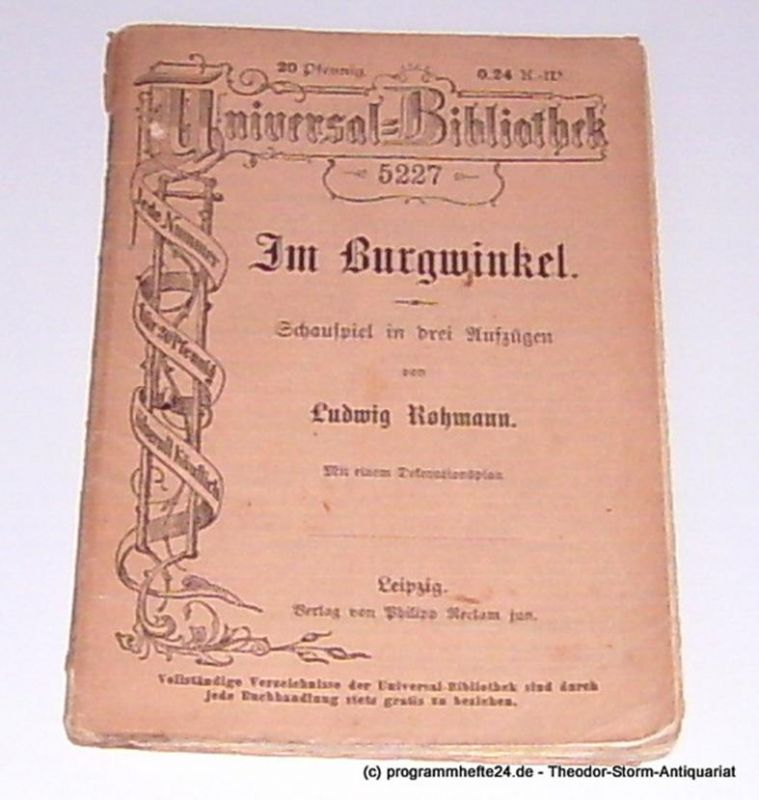 Rohmann Ludwig Im Burgwinkel. Schauspiel in drei Aufzügen. Mit einem Dekorationsplan. Universal=Bibliothek 5227