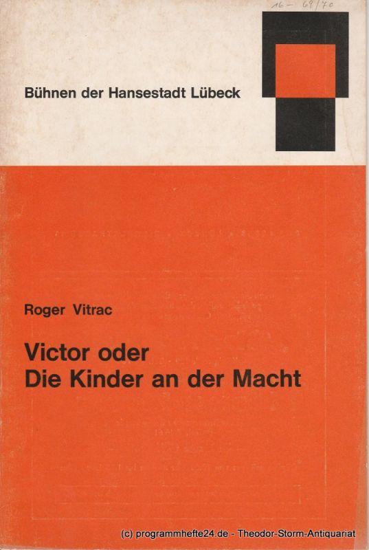 Bühnen der Hansestadt Lübeck, Kammerspiele, Karl Vibach Programmheft Victor oder Die Kinder an der Macht. Erstaufführung 28. Februar 1970. Lübecker Theaterblätter 1969 / 70 Heft 16