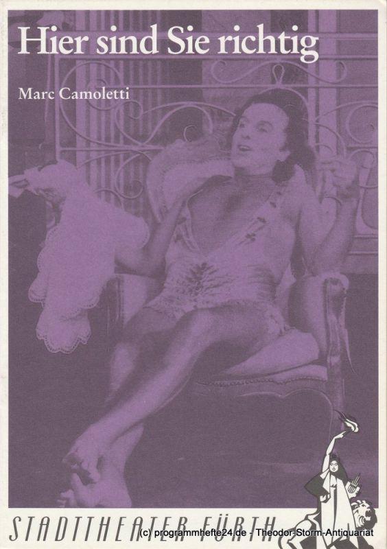 Stadttheater Fürth, Werner Müller, Andrea Krug Programmheft Hier sind Sie richtig von Marc Camoletti. Heft Nr. 21 / 1