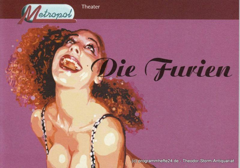 Metropol-Theater, Bayerische Theaterakademie August Everding, Dagmar Müller Programmheft Die Furien. Ein musikalischer Theaterabend zum Phänomen Frau