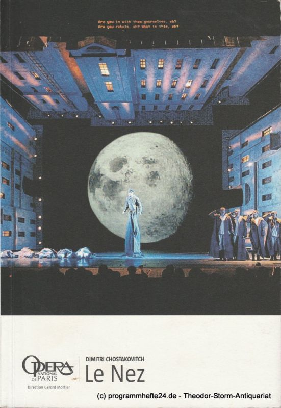 Opera national de Paris, Gerard Mortier, Patrick Scemama, Fabienne Renaud Programmheft LE NEZ. Dimitri Chostakovitch. Premiere 14 Novembre 2005