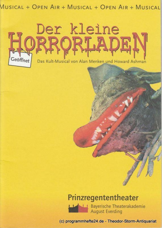 Prinzregententheater, Bayerische Theaterakademie August Everding, Ann-Martina Höfling, Thomas Siedhoff Programmheft Der kleine Horrorladen. Premiere am 21. Juli 2005